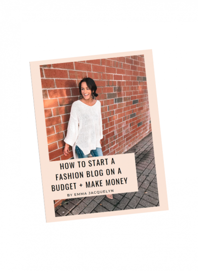 How to Start a Fashion Blog on a Budget & Make Money